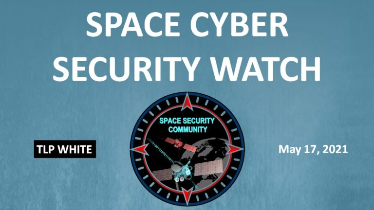 Space Cyber Security Watch N°2 – 17 May 2021